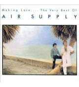 Air Supply ‎– Making Love.... The Very Best Of / Greatest Hits
