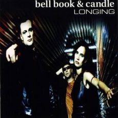 Bell Book & Candle ‎– Longing
