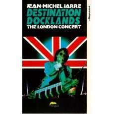 Jean-Michel Jarre ‎– Destination Docklands - The London Concert  VHS